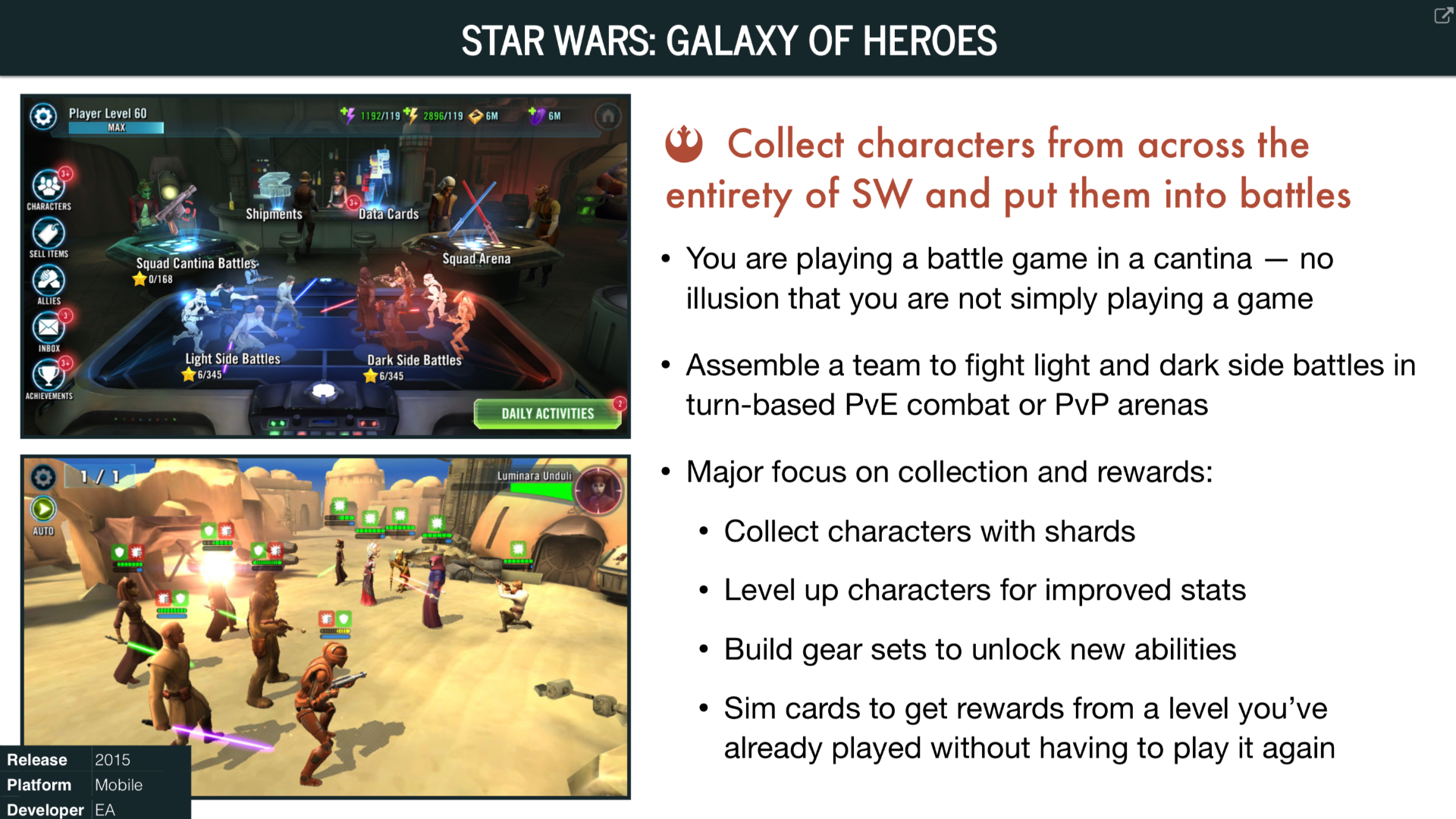 Overview of Star Wars: Galaxy of Heroes (2015)